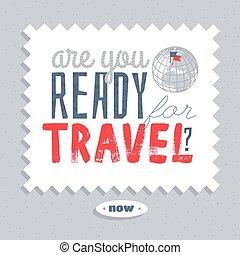 prêt, vous, voyage