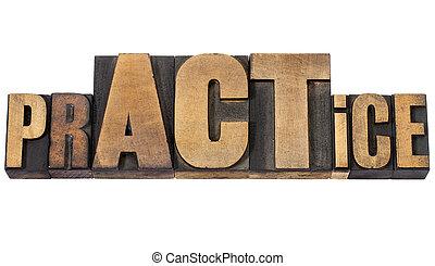 pr ACTice word in wood type - pr ACTice - isolated word in ...