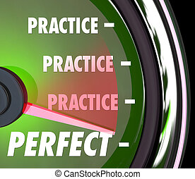 Practice Makes Perfect Speedometer Gauge Measure Performance Per