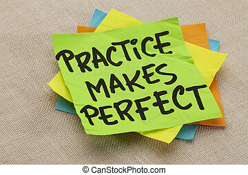 practice makes perfect - a motivational slogan on a green...
