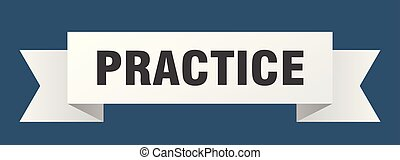 practice ribbon. practice isolated sign. practice banner