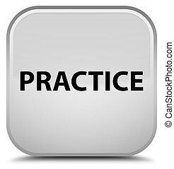 Practice special white square button
