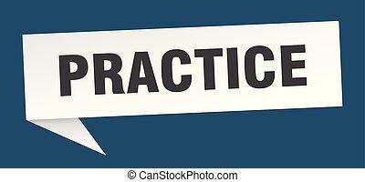 practice speech bubble. practice sign. practice banner