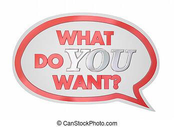 pragnąć, co, prośba, ilustracja, mowa, potrzeba, ty, bańka, 3d