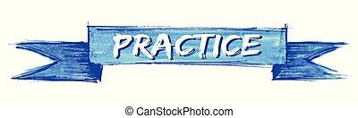 praktyka, wstążka