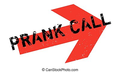 Prank Call rubber stamp. Grunge design with dust scratches....