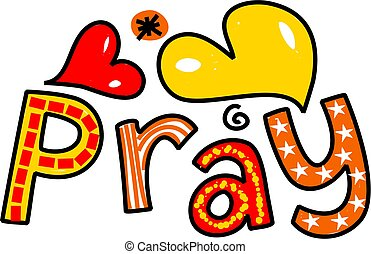 Pray Cartoon Text Expression - Hand drawn and colored...