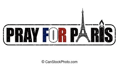 Pray for Paris stamp - Pray for Paris grunge rubber stamp on...