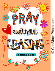 Pray without Ceasing - Cartoon doodle text art with the...