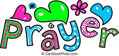 Hand drawn and colored whimsical cartoon special occasion and expression text that reads PRAYER.