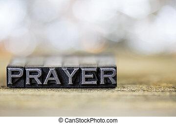 Prayer Concept Vintage Metal Letterpress Word