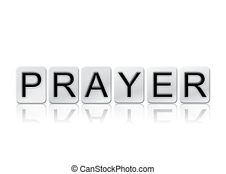 Prayer Isolated Tiled Letters Concept and Theme