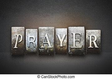 Prayer Letterpress - The word PRAYER written in vintage...