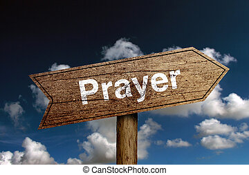 Prayer Road Sign - Prayer wooden road sign with cloud and...