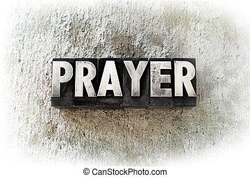 """Prayer - The word """"PRAYER"""" written in old vintage..."""