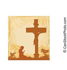 prayers by the cross, grunge background