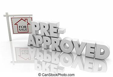 pre-approved, hipoteca, dinheiro, empréstimo, empréstimo, ilustração, lar, 3d