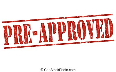 Pre-approved stamp - Pre-approved grunge rubber stamp on...