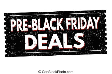 Pre-Black Friday deals grunge rubber stamp on white...