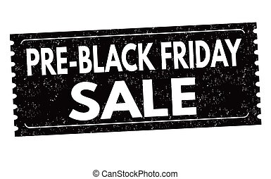 Pre black friday sale label or sticker on white background,...