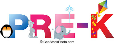 pre k word - The word pre-k made up from alphabet cartoon...