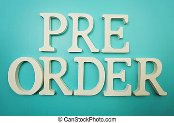 Pre Order alphabet letter on blue background