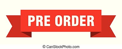 pre order ribbon. pre order isolated sign. pre order banner