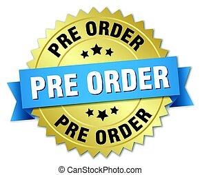 pre, order, ronde, vrijstaand, goud, badge