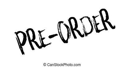 pre-order, timbre, caoutchouc