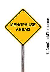 precaución, -, menopausia, adelante, señal