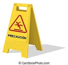 precaucion, 小心, 二, 面板, 黃色的徵候