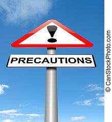 Precautions sign concept.