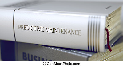 Predictive Maintenance Concept. Book Title. 3D.