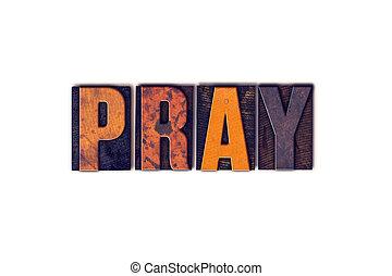 pregare, concetto, Tipo, isolato,  Letterpress