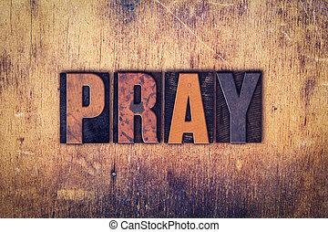 pregare, legno, concetto, Tipo,  Letterpress