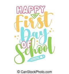 premier, heureux, école, jour