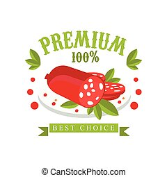 Premium 100 percent, best choice logo template design, badge for meat store, butcher shop, farmer market, restaurant, cafe, packaging colorful vector Illustration
