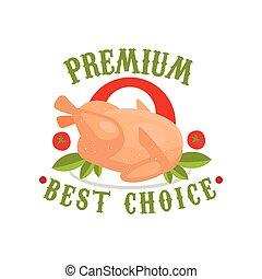 Premium, best choice logo template design, badge for butcher shop, meat store, farmer market, restaurant, cafe, packaging colorful vector Illustration
