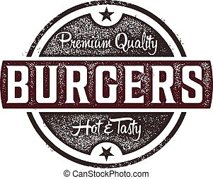 Vintage style sign featuring premium beef burgers.