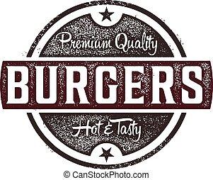 Premium Burgers Stamp - Vintage style sign featuring premium...
