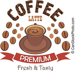 Premium coffee badge with cup of latte - Premium coffee...