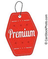 Premium label or price tag
