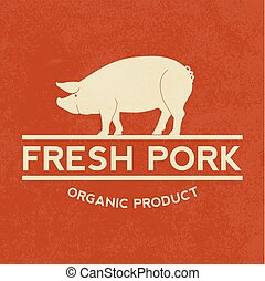 Premium pork label with grunge texture, organic