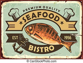 Premium quality seafood restaurant vintage tin sign
