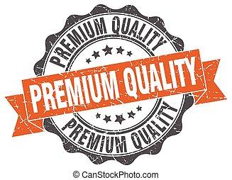 premium quality stamp. sign. seal