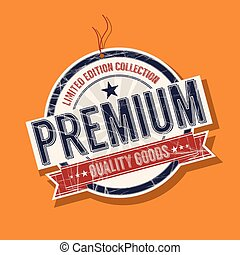 Premium quality tag