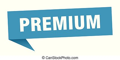 premium speech bubble. premium sign. premium banner