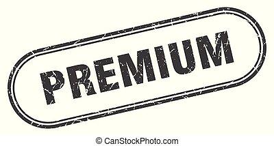 premium stamp. premium square grunge sign. premium
