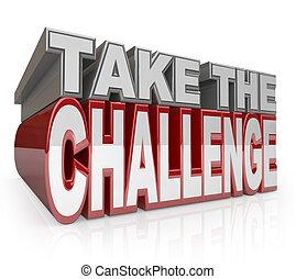 prendere, il, sfida, 3d, parole, azione, iniziativa