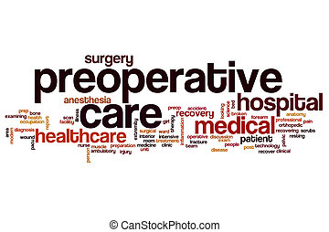 Preoperative care word cloud concept